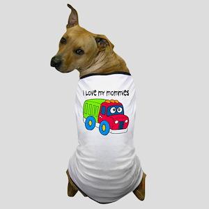 #10 I Love My Mommies Dog T-Shirt