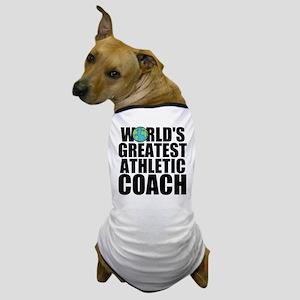 World's Greatest Athletic Coach Dog T-Shirt