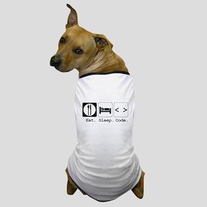 Eat. Sleep. Code. Dog T-Shirt