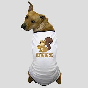 Deez Nuts Dog T-Shirt
