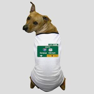 Corpus Christi, TX Highway Sign Dog T-Shirt