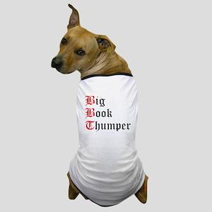 big-book-thumper-2 Dog T-Shirt