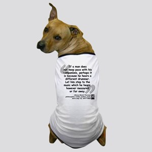 Thoreau Drummer Quote Dog T-Shirt