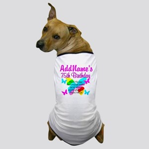 75TH BUTTERFLY Dog T-Shirt