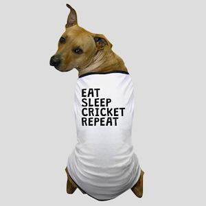 Eat Sleep Cricket Repeat Dog T-Shirt
