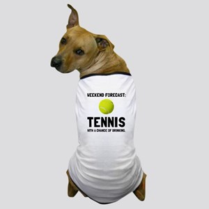 Weekend Forecast Tennis Dog T-Shirt