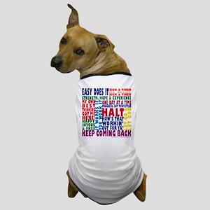 AA 12-Step Slogans Dog T-Shirt