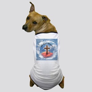 He Has Risen Rugged Cross With Clouds Dog T-Shirt