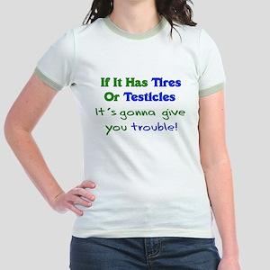 Tires Testicles Trouble Jr. Ringer T-Shirt