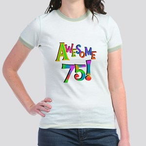 Awesome 75 Birthday Jr. Ringer T-Shirt