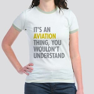 Its An Aviation Thing Jr. Ringer T-Shirt