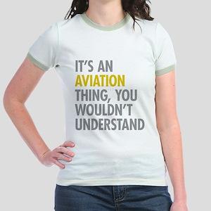 Its An Aviation Thing Jr. Ringer T-Shirt