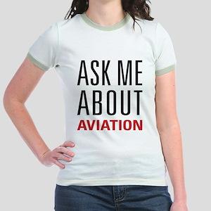 Aviation - Ask Me About Jr. Ringer T-Shirt