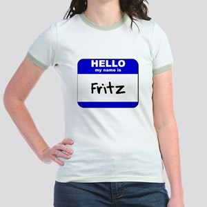 3085caac hello my name is fritz Jr. Ringer T-Shirt