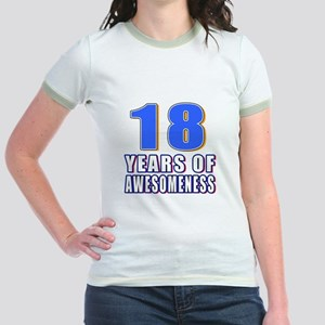 18 Years Of Awesomeness Jr. Ringer T-Shirt