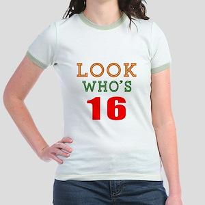 Look Who's 16 Birthday Jr. Ringer T-Shirt