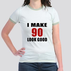 I Make 90 Look Good Jr. Ringer T-Shirt