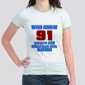 91 Years Old Could Look This Go Jr. Ringer T-Shirt