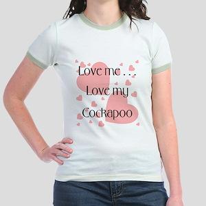 Love me...Love my Cockapoo Jr. Ringer T-Shirt