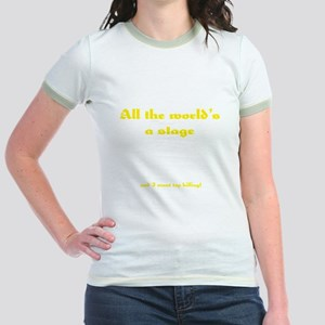 World's a Stage Jr. Ringer T-Shirt