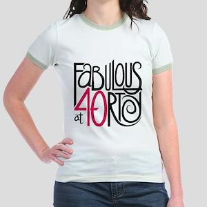 Fabulous at 40rty! Jr. Ringer T-Shirt