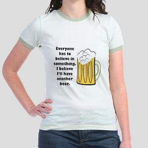 another beer Jr. Ringer T-Shirt