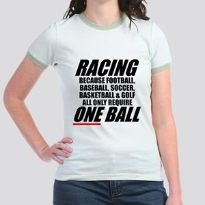 Why racing is a REAL sport Jr. Ringer T-Shirt