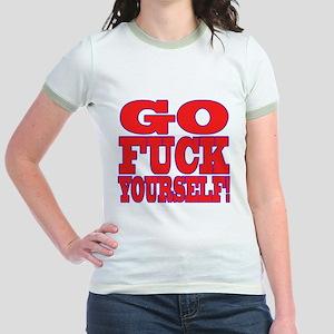 Go F Yourself Jr. Ringer T-Shirt