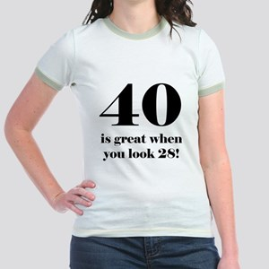 40th Birthday Humor Jr. Ringer T-Shirt