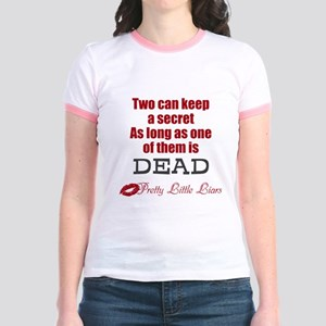 Pretty Little Liars Quote T-Shirt