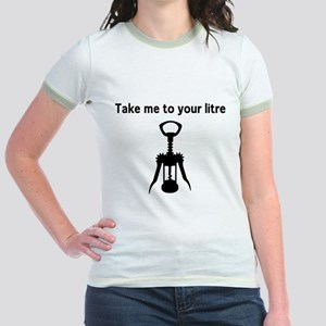 Take me to your litre T-Shirt