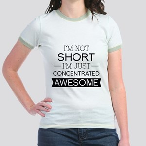 I'm Not Short I'm Just Concentrated Awesome Jr. Ri