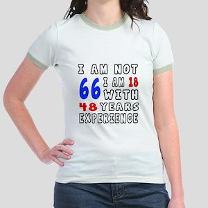I am not 66 Birthday Designs Jr. Ringer T-Shirt