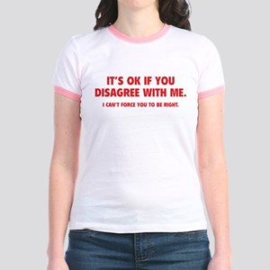 Disagree with me Jr. Ringer T-Shirt