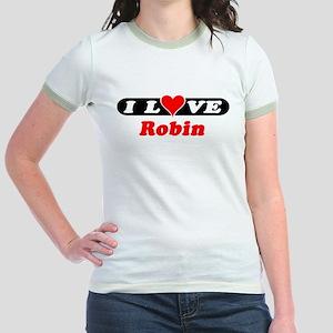 I Love Robin Jr. Ringer T-Shirt