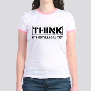 Think: It's Not Illegal Jr. Ringer T-Shirt