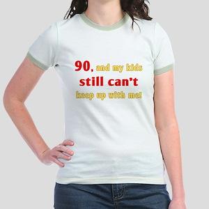 Witty 90th Birthday Jr. Ringer T-Shirt