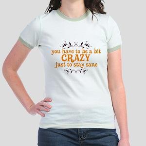 Crazy to Stay Sane Jr. Ringer T-Shirt
