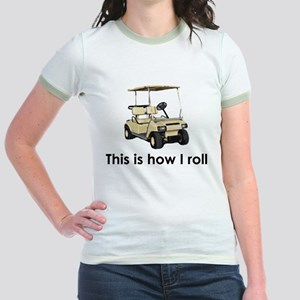 this is how i roll Jr. Ringer T-Shirt