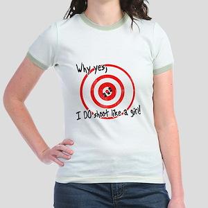 Why yes I do shoot like a girl Jr. Ringer T-Shirt