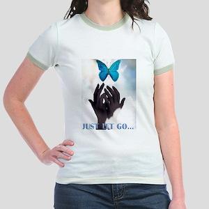 JUST LET GO BUTTERFLY Jr. Ringer T-Shirt