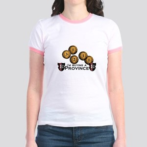 I'm buying a province. Jr. Ringer T-Shirt
