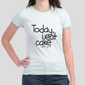 Today I Eat Cake Jr. Ringer T-Shirt