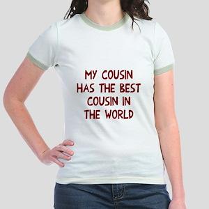 My cousin has best cousin Jr. Ringer T-Shirt