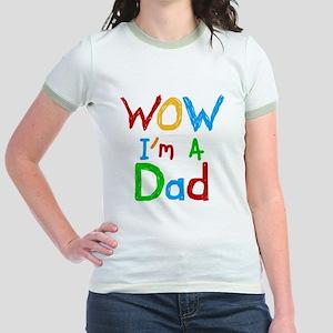 WOW Im a Dad Jr. Ringer T-Shirt