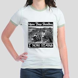 """Upon These Shoulders"" Jr. Ringer T-Shirt"