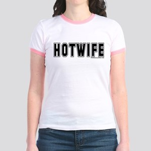Hotwife Ringer T-shirt