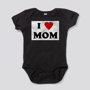 I Love MOM Body Suit
