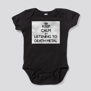 Keep calm by listening to DEATH METAL Body Suit
