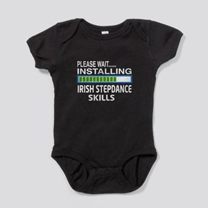Please wait, Installing Irish Step d Baby Bodysuit